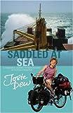 Saddled at Sea, Josie Dew, 0316732621
