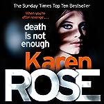 Death Is Not Enough: The Baltimore Series, Book 6 | Karen Rose
