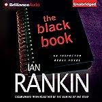 The Black Book: An Inspector Rebus Novel, Book 5 | Ian Rankin