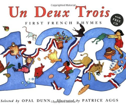 By Opal Dunn - Un Deux Trois (Dual Language French/English): First French Rhymes (Book & CD) (PB edition with free audio CD) (4.1.2006) pdf epub