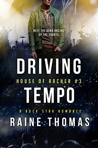 (Driving Tempo (House of Archer Book 3))