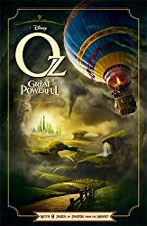 Oz the Great and Powerful (Disney Film Tie in)