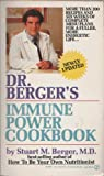 Dr. Berger's Immune Power Cookbook, Stuart M. Berger, 0451160487