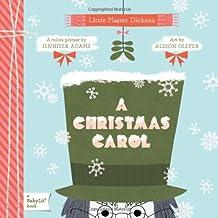 A Christmas Carol: A BabyLit(TM) Colors Primer: A BabyLit Colors Primer