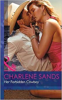 Book Her Forbidden Cowboy (Moonlight Beach Bachelors - Book 1) (Mills and Boon Hardback Romance)