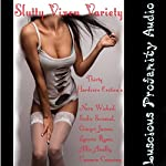 Slutty Vixen Variety: 30 Hardcore Erotica's | Nora Wicked,Sadie Sensual,Ginger James,Lanora Ryan,Allie Anally,Cammie Cunning
