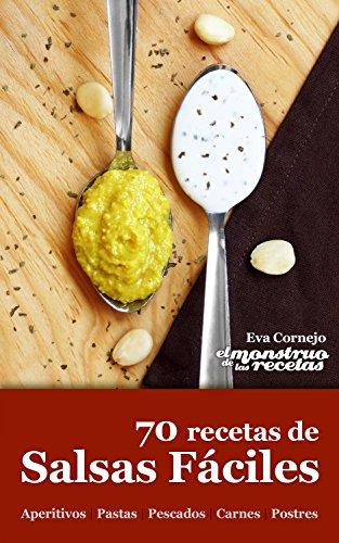 70 recetas de salsas fáciles (Cocinando nº 2) (Spanish Edition) by [