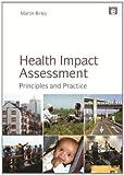 Health Impact Assessment, Martin Birley, 1849712778