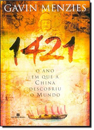 1421: O ano em que a China descobriu o mundo