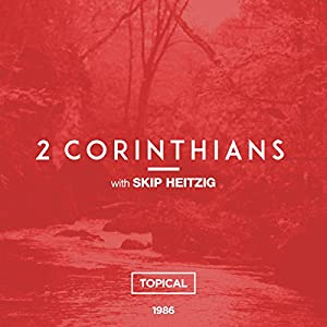 47 2 Corinthians - Topical - 1986 Audiobook