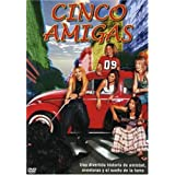 Cinco Amigas