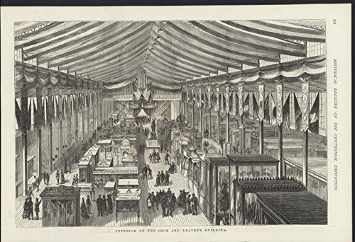 Interior Shoe and Leather Building Sparse Centennial 1876 antique wood - Engraving 1876 Antique