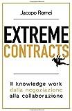 Extreme Contracts: Il knowledge work dalla negoziazione alla collaborazione