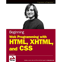 Beginning Web Programming with HTML, XHTML, and CSS (Wrox Beginning Guides)