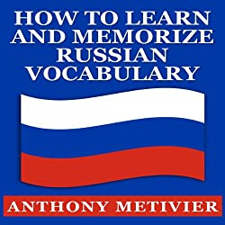 How to Learn and Memorize Russian Vocabulary