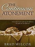 The Continuous Atonement