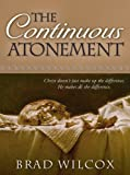 img - for The Continuous Atonement book / textbook / text book