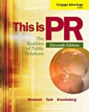 Cengage Advantage Books: This is PR: The Realities