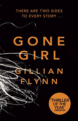 *Gone Girl by Gillian Flynn