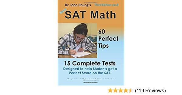 Dr John Chung S SAT Math 3rd Edition 60 Perfect Tips And