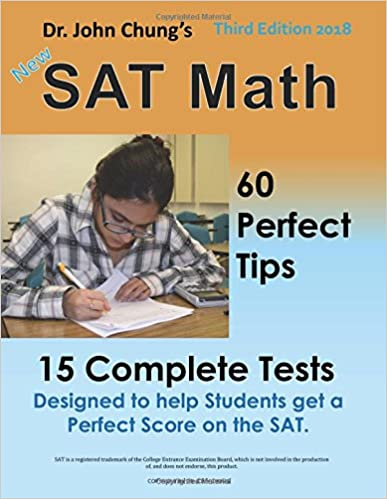 Dr john chungs sat math 3rd edition 60 perfect tips and 15 dr john chungs sat math 3rd edition 60 perfect tips and 15 complete tests 3rd edition edition fandeluxe Images