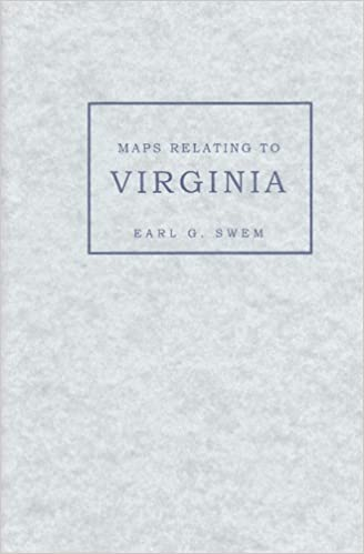 Epub ebooks google download Maps relating to Virginia in the Virginia State Library and other departments of the Commonwealth: With the 17th and 18th century atlas-maps in the Library of Congress 0884901610 (Norwegian Edition) PDF PDB CHM by E. G Swem