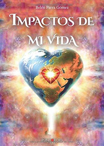 Download Impactos de mi vida (Spanish Edition) PDF