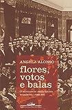 capa de Flores, Votos e Balas