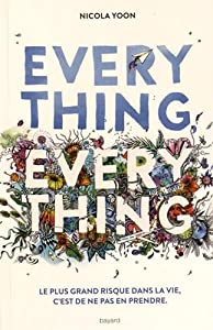 "Afficher ""Everything, everything"""