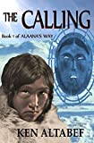 : Alaana's Way:The Calling (Volume 1)