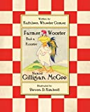 Farmer Wooster Had a Rooster Named Gilligan Mcgee, Kathleen Wheeler Gomez, 1477697314