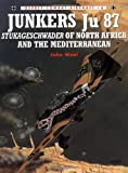 Junkers Ju 87 Stukageschwader of North Africa and the Mediterranean, John Weal, 1855327228