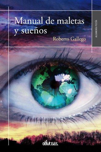 Manual de maletas y sueños (Spanish Edition) by [Gallego, Roberto]