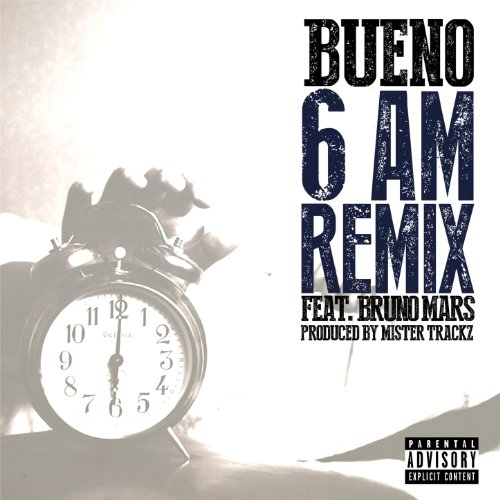 Wake Up In The Sky Bruno Mars Mp3: 6am (feat. Bruno Mars) [Explicit] (Bonus Track) By Bueno