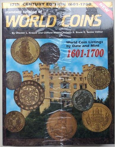 Standard Catalog of World Coins: 1601-1700 (1st ed)