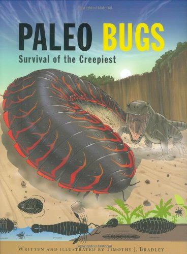 Paleo Bugs - Paleo Bugs: Survival of the Creepiest
