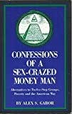Confessions of a Sex Crazed Money Man 9781880983898