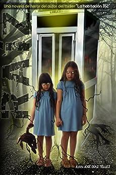 """Raíz: Una novela de terror del autor del thriller """"La habitación 352"""" (Spanish Edition) by [Díaz Téllez, Juan José]"""