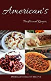 American Traditional Recipes (American's nice morning food recipes): Its 100% Healthy foods, American's healthy foods