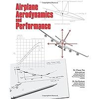 Airplane Aerodynamics and Performance