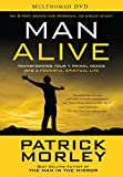 Man Alive DVD Study Resource: Transforming Your Seven Primal Needs into a Powerful Spiritual Life