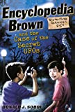 Encyclopedia Brown and the Case of the Secret U. F. O. S., Donald J. Sobol, 0606231501