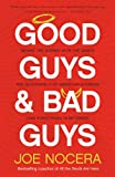 Good Guys and Bad Guys: Behind the Scenes with the Saints and Scoundrels of American Business (and Every thing in Between) Pdf