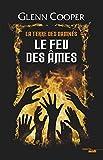 Le Feu des âmes - La Terre des damnés - tome 2 (2)