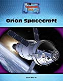 img - for Orion Spacecraft (Engineering Feats) book / textbook / text book