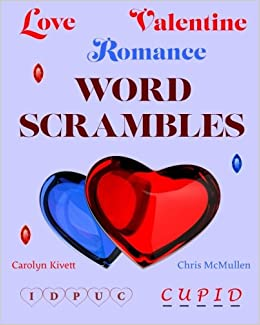love valentine romance word scrambles carolyn kivett chris