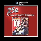 See You at the Top 25th Anniversary | Zig Ziglar