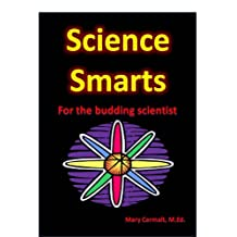 Science Smarts For the Budding Scientists