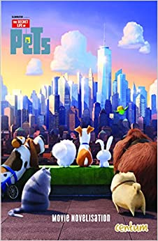 Book Secret Life of Pets: Junior Novel