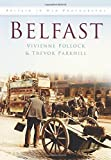 img - for Belfast (In Old Photographs) by Vivienne Pollock (1997-11-01) book / textbook / text book
